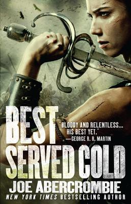 Best Served Cold (Paperback or Softback): Abercrombie, Joe