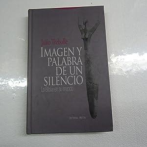 IMAGEN Y PALABRA DE UN SILENCIO.: TREBOLLE, Julio.