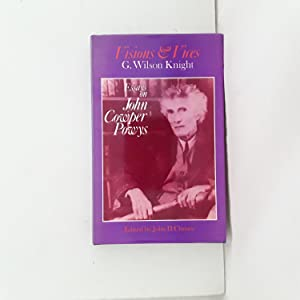 VISIONS AND VICES - ESSAYS ON JOHN COWPER POWYS