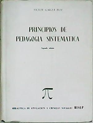 Principios de pedagogía sistemática.: GARCÍA HOZ, Víctor.-