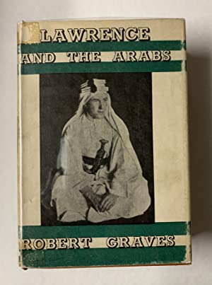 Lawrence and the Arabs.: GRAVES, Robert.:
