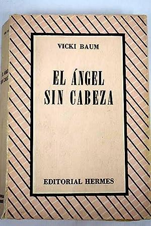 El ángel sin cabeza: Baum, Vicki