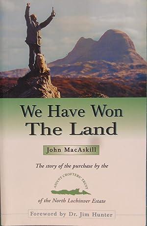 We Have Won the Land: The Story: John MacAskill
