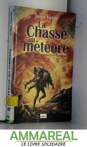 La Chasse au météore: Jules Verne