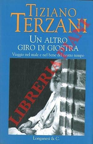 Un altro giro di giostra.: TERZANI Tiziano -