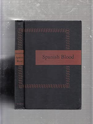 Spanish Blood: Collection of Short Stories: Raymond Chandler