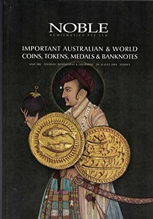 Important Australian & World Coins, Tokens, Medals & Banknotes: Sale 106(Tues, Weds, Thurs, 29-31...