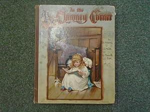 In the Chimney Corner: A Volume of: G. A. Henty,