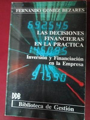 LAS DECISIONES FINANCIERAS EN LA PRÁCTICA. Inversión: FERNANDO GÓMEZ BEZARES