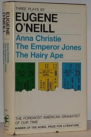 Three Plays by Eugene O'Neill: Anna Christie,: Eugene O'Neill