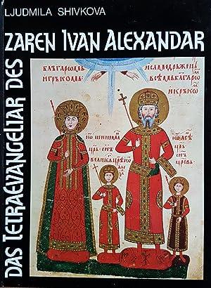 Bild des Verkäufers für Das Tetraevangeliar des Zaren Ivan Alexandar zum Verkauf von Paderbuch e.Kfm. Inh. Ralf R. Eichmann