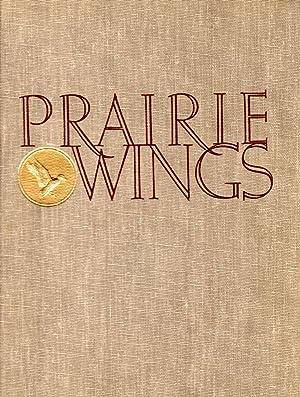 Prairie Wings: Pen and Camera Flight Studies: Queeny, Edgar M.