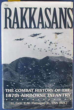 Rakkasans, The: The Combat History of the 187th Airborne Infantry