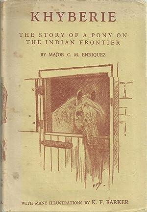 Khyberie - The Story of a Pony: Enriquez, Major C.M.