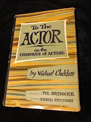 To The Actor: Chekhov, Michael