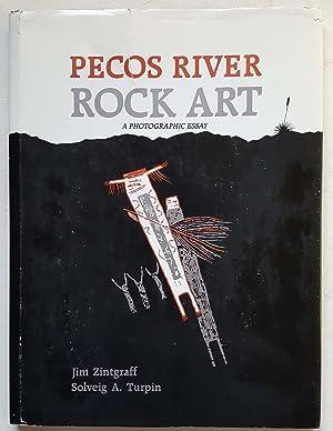 Pecos River Rock Art: A Photographic Essay: Solveig A. Turpin