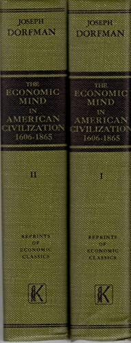 The Economic Mind in American Civilization 1606-1865 Volumes I and II
