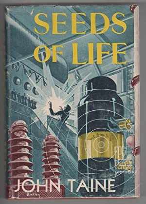 Seller image for Seeds of Life by John Taine (Limited, First Edition) Signed for sale by Heartwood Books and Art, ABAA/ILAB