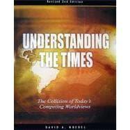 Understanding the Times : The Collision of: Noebel