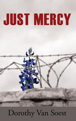Just Mercy (Hardback or Cased Book): Van Soest, Dorothy