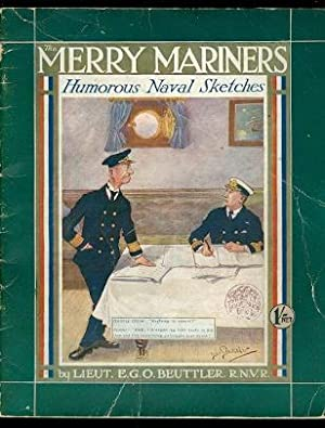 THE MERRY MARINERS. HUMOROUS NAVAL SKETCHES.