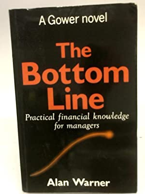 The Bottom Line: Practical Financial Management in: Alan Warner
