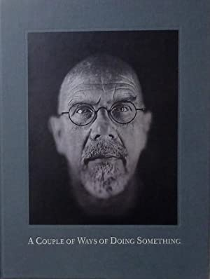 A Couple of Ways of Doing Something. Photoraphs by Chuck Close,