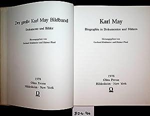Karl May : Biographie in Dokumenten und: Klußmeier, Gerhard und