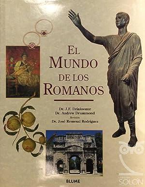 El mundo de los Romanos: J. F. Drinkwater