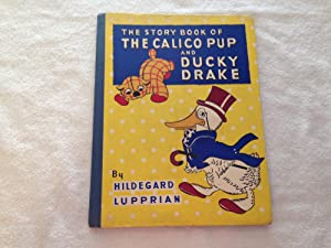 The Story Book of The Calico Pup: Hildegard Lupprian