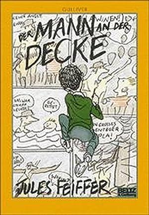 Der Mann an der Decke : Roman.: Feiffer, Jules (Verfasser):