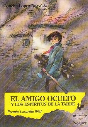 EL AMIGO OCULTO Y LOS ESPIRITUS DE: LÓPEZ NARVÁEZ, CONCHA