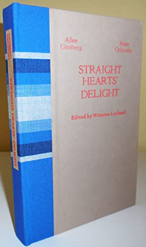 Straight Hearts' Delight (Signed Lettered Edition); Love Poems and Selected Letters 1947 - 1980