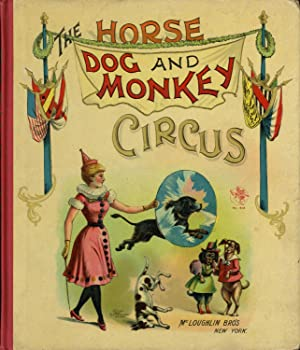 WONDERS OF THE CIRCUS: MEN, MONKEYS, AND