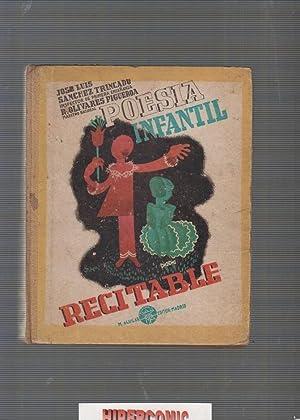 POESIA INFANTIL RECITABLE /J.L. SANCHEZ TRINCADO,R.OLIVARES FIGUEROA,