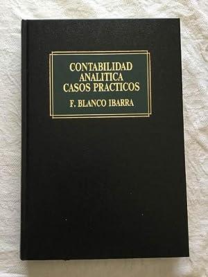 Contabilidad analítica. Casos prácticos: F. Blanco Ibarra