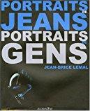 Portraits de jeans, portraits de gens: Lemal, Jean-brice