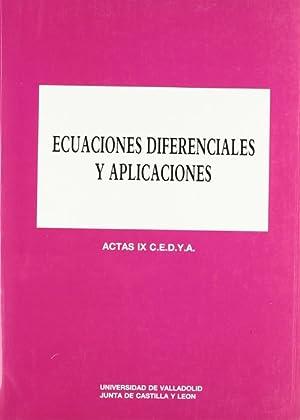 Ecuaciones Diferenciales Y Aplicaciones. Actas Ix C.e.d.y.a.: Mozo Fernandez, Jorge