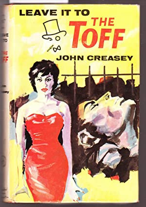 Leave it to the Toff: Creasey John