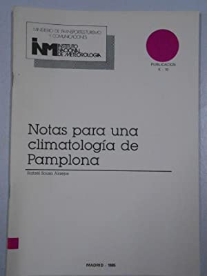NOTAS PARA UNA CLIMATOLOGIA DE PAMPLONA. RAFAEL
