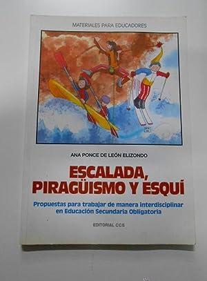 Imagen del vendedor de Escalada, piragüismo y esquí. Ana Ponce De León Elizondo. TDK120 a la venta por TraperíaDeKlaus