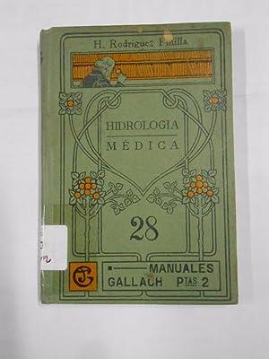 HIDROLOGIA MEDICA. MANUALES GALLACH Nº 28. H.