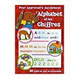 Pour apprendre facilement l'alphabet et les chiffres: Collectif