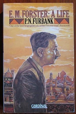 E. M. Forster: A Life: Furbank, P. N.