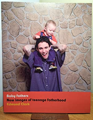 Baby Fathers: New images of teenage fatherhood