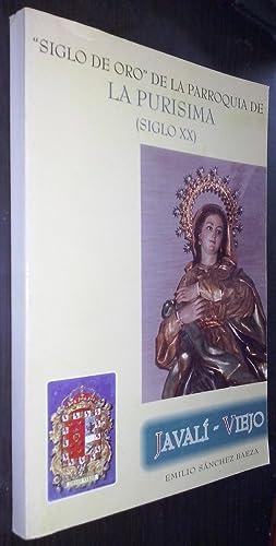 Siglo de oro de la parroquia de: SÁNCHEZ BAEZA, Emilio: