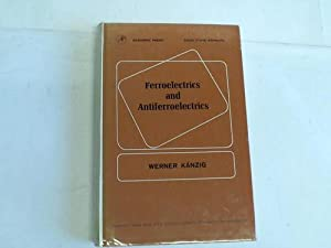 Ferroelectrics and Antiferroelectrics: Känzig, Werner