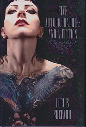 Five Autobiographies and a Fiction: Lucius Shepard