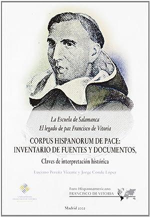 Corpus hispanorum de pace-escuela de salamanca: el: Jorge /Conde Lopez