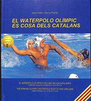 Imagen del vendedor de EL WATERPOLO OLÍMPIC ÉS COSA DELS CATALANS (CATALÁN). a la venta por Librería Smile Books